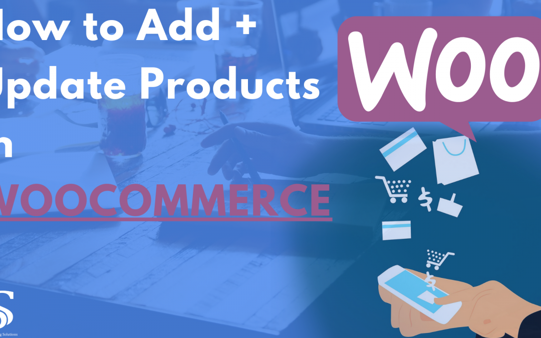 Adding + Updating a Product in WooCommerce for WordPress | Tutorial for Woocommerce